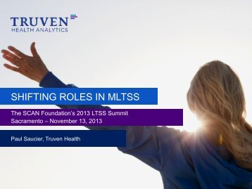 SHIFTING ROLES IN MLTSS