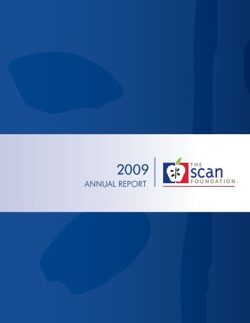 ANNUAL REPORT - The SCAN Foundation