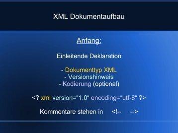 XML Dokumentaufbau Anfang