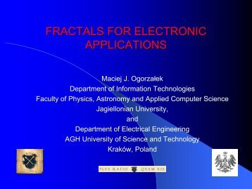 FRACTALS FOR ELECTRONIC APPLICATIONS