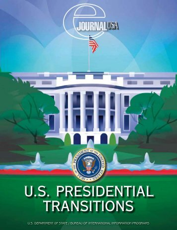 U.S. Presidential transitions - American Corners and Cultural ...