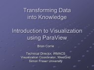 Transforming Data into Knowledge Introduction to Visualization using ParaView