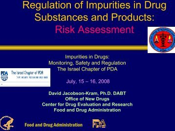 Regulation of Impurities in Drug Substances and Products Risk Assessment