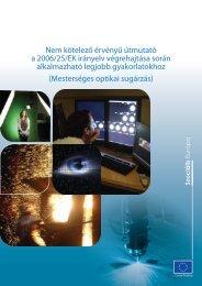 Nem kötelező érvényű útmutató a 2006/25/EK irányelv végrehajtása ...