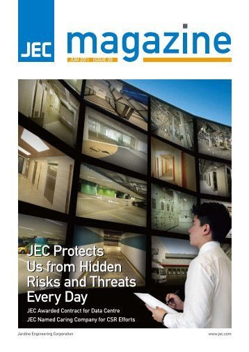 JEC Protects Us from Hidden Risks and Threats Every Day
