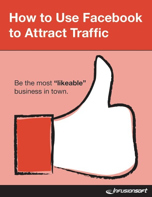 How to Use Facebook to Attract Traffic