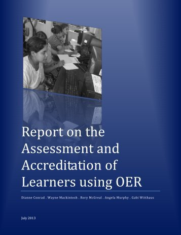 Report on the Assessment and Accreditation of Learners using OER