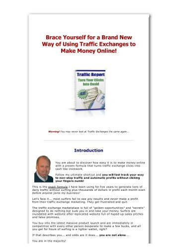Way of Using Traffic Exchanges to Make Money Online!
