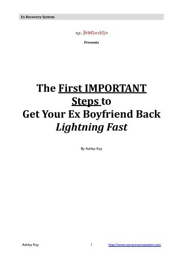 The First IMPORTANT Steps to Get Your Ex Boyfriend Back Lightning Fast