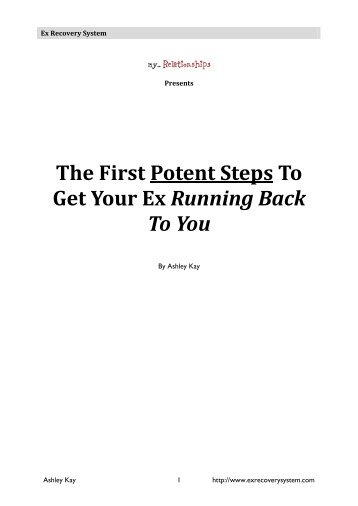 The First Potent Steps To Get Your Ex Running Back To You