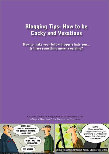 Blogging Tips How to be Cocky and Vexatious