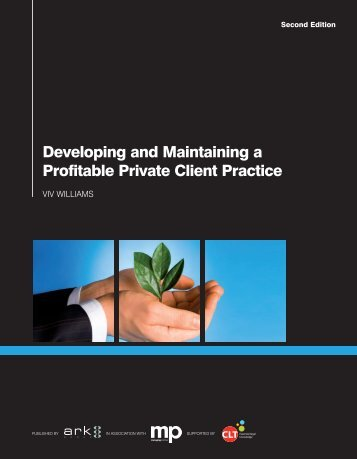 Developing and Maintaining a Profitable Private Client Practice