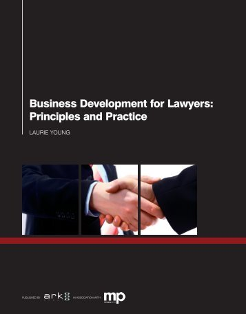 Business Development for Lawyers Principles and Practice