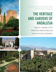 the heritage and gardens of andalusia - American Horticultural Society