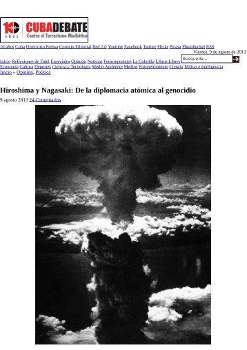 Hiroshima y Nagasaki De la diplomacia atómica al genocidio