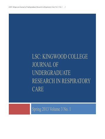 LSC KINGWOOD COLLEGE JOURNAL OF UNDERGRADUATE RESEARCH IN RESPIRATORY CARE
