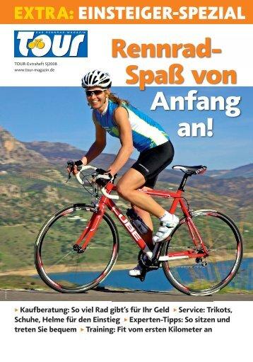 Rennrad- Spaß von Anfang an!