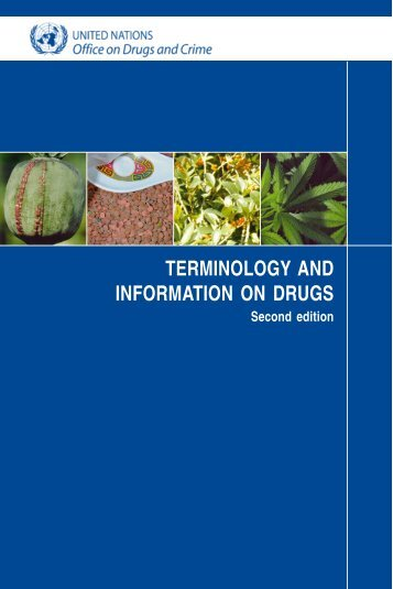 Terminology and information on drugs - United Nations Office on ...