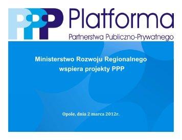 Ministerstwo Rozwoju Regionalnego wspiera projekty PPP