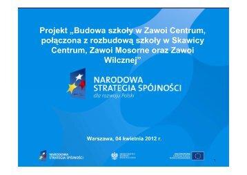 """Prezentacja projektu """"Budowy szkoły w Zawoi - PPP"""