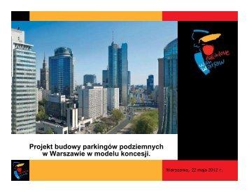 Projekt budowy parkingów podziemnych w Warszawie w modelu koncesji