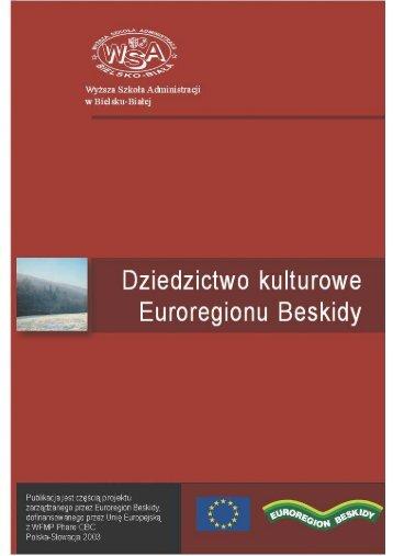 Dziedzictwo kulturowe Euroregionu Beskidy