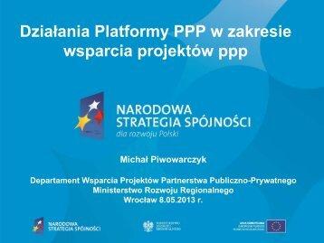 1. Działania Platformy PPP w zakresie wsparcia projektów ppp ...