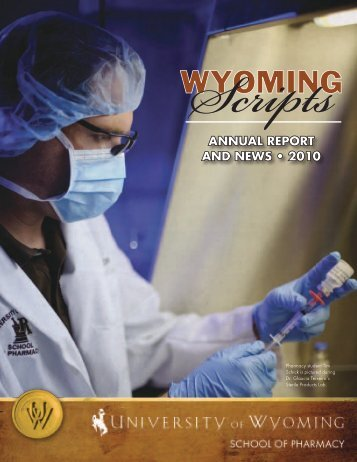 ANNUAL REPORT AND NEWS • 2010 - University of Wyoming