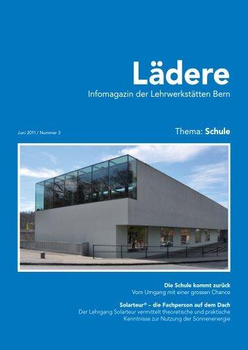 Thema: Die Schule kommt - Lehrwerkstätten Bern