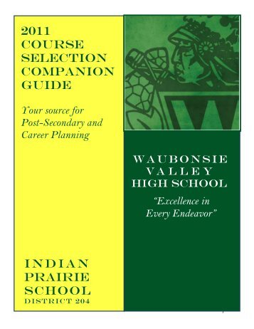 2011 COURSE SELECTION COMPANION GUIDE INDIAN PRAIRIE SCHOOL