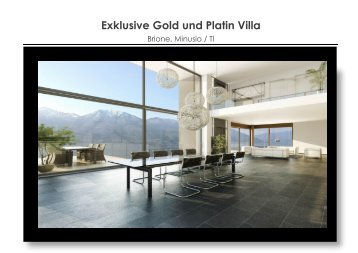 Exklusive Gold und Platin Villa