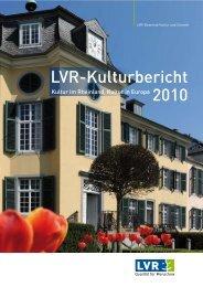 LVR-Kulturbericht 2010 - Landschaftsverband Rheinland