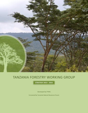 TANZANIA FORESTRY WORKING GROUP