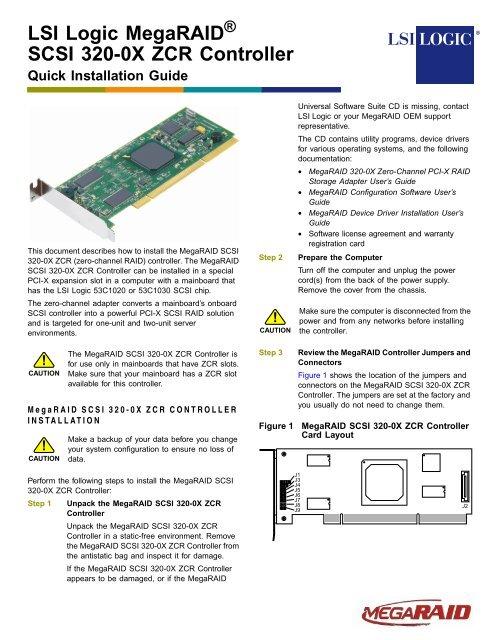 LSI Logic MegaRAID® SCSI 320-0X ZCR Controller Quick
