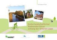 Kulturlandschaftlicher Radwanderführer entlang der Unteren Lippe