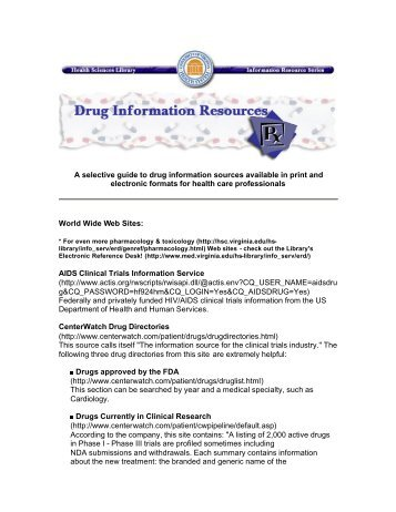 A selective guide to drug information sources available in print and ...