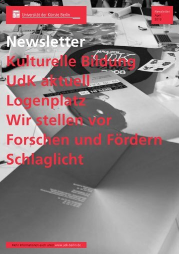Newsletter April 2013 - Universität der Künste Berlin