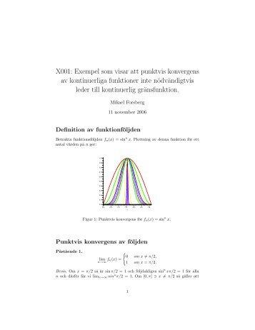 X001: Exempel som visar att punktvis konvergens av kontinuerliga ...