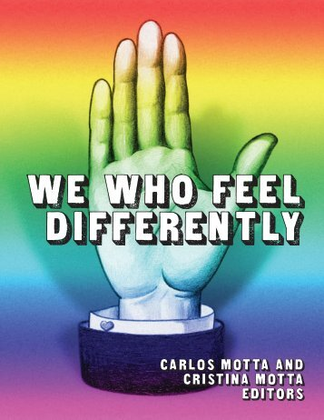 WE WHO FEEL DIFFERENTLY