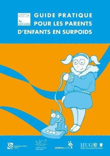 GUIDE PRATIQUE POUR LES PARENTS D'ENFANTS EN SURPOIDS