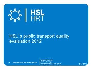 5 BEST Seminar 2012 Quality evaluation HSL Eveliina