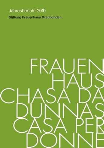 Jahresbericht 2010 - Frauenhaus Graubünden