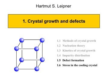Crystal growth and defects