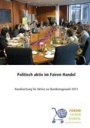 Politisch aktiv im Fairen Handel - Politik - Brot für die Welt