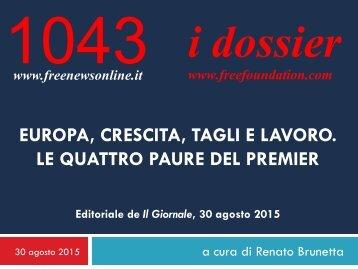 1043-Europa-crescita-tagli-e-lavoro.-Le-quattro-paure-del-premier-R.-Brunetta-per-'Il-Giornale'