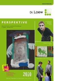 PERSPEKTIVE - Dr. Loew