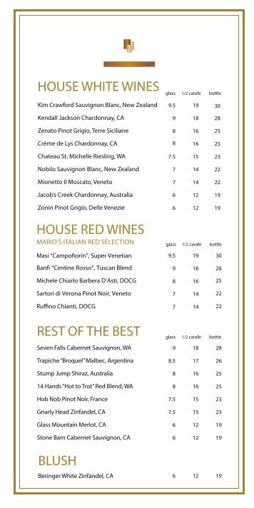 HOUSE WHITE WINES HOUSE RED WINES BLUSH REST OF THE BEST