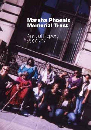 Marsha Phoenix Memorial Trust Annual Report 2006/07