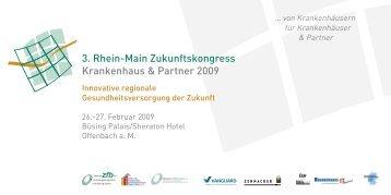 3. Rhein-Main Zukunftskongress Krankenhaus & Partner 2009