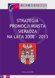 STRATEGIA PROMOCJI MIASTA SIERADZA NA LATA 2008 - 2013